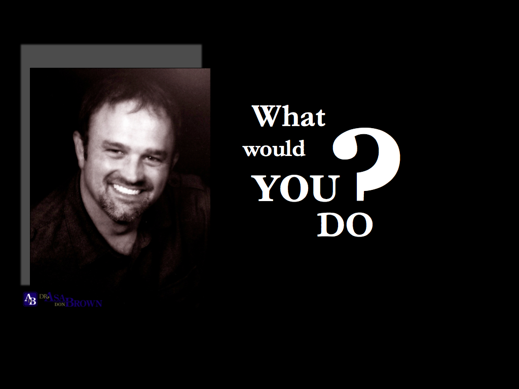 What Would You Do? - Canadian Counselling and ...